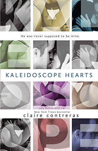 [(Kaleidoscope Hearts)] [By (author) Claire Contreras] published on (January, 2015) (Kaleidoscope Hearts-taschenbuch)