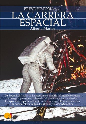 Breve historia de la carrera espacial por Alberto Martos Rubio
