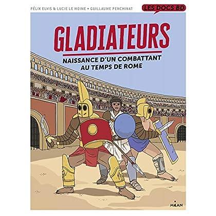 Gladiateurs au temps de Rome