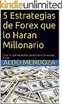 5 Estrategias de Forex que lo Haran M...