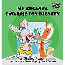 Me encanta lavarme los dientes: I Love to Brush My Teeth (Spanish Edition) (Spanish Bedtime Collection)