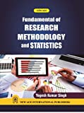 Fundamentals of Research Methodology and Statistics