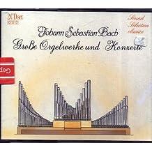 Große Orgelwerke und Konzerte