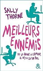Meilleurs ennemis - Découvrez la nouvelle comédie romantique de Sally Thorne