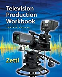 Zettl's Television Production Workbook, 12th (Broadcast and Production) by Herbert Zettl (2014-01-17)
