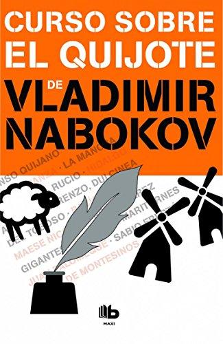 Curso sobre El Quijote (B DE BOLSILLO) por Vladimir Nabokov
