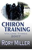 ChironTraining Volume 3: 2007 (English Edition)