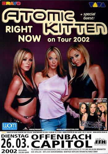 Premium Poster/Plakat   DIN A1   Live Konzert Veranstaltung » Atomic Kitten - Right Now, Frankfurt 2002 « -