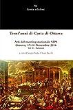 Trent'anni di Carta di Ottawa: Atti del meeting nazionale SIPS Genova, 17-18 Novembre 2016 - Vol. II (Italian Edition)