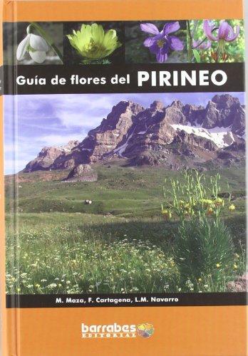 Guia de Flores del pirineo por Mariano Maza Carcas