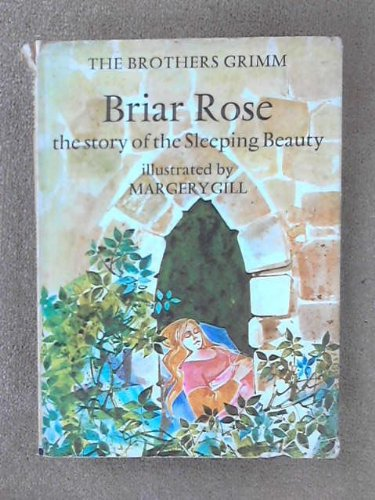 Briar rose : the story of the Sleeping Beauty