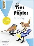 Tier aus Papier (Bastel-Set) - drei Vögel: Ausschneiden, falten, zusammenkleben - fertig ist das Tier!