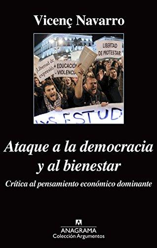 Ataque a la democracia y al bienestar (Argumentos n 484)