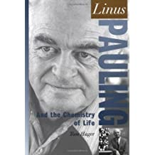 Linus Pauling: And the Chemistry of Life (Oxford Portraits in Science) (English Edition)