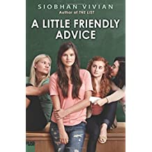 A Little Friendly Advice by Siobhan Vivian (2015-03-31)