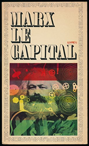 Le capital, Livre I - Chronologie et avertissement de Louis Althusser - Traduction de J. Roy par Karl Marx