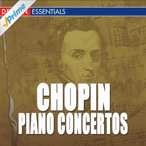 Chopin: Piano Concertos