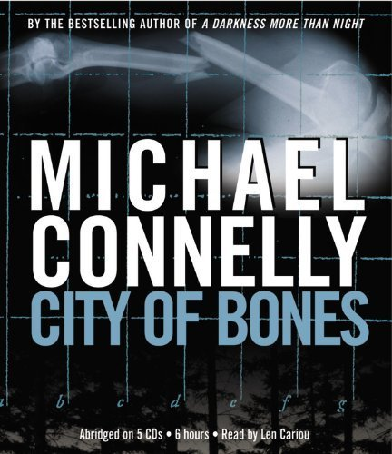City of Bones (Harry Bosch) by Connelly, Michael (July 29, 2014) Audio CD