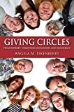 Giving Circles: Philanthropy, Voluntary Association, and Democracy (Philanthropic and Nonprofit Studies)