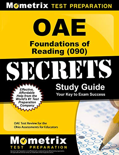 OAE Foundations of Reading (090) Secrets Study Guide: OAE Test Review for the Ohio Assessments for Educators (English Edition) - Oae-study Guide