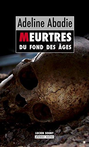 MEURTRES DU FOND DES AGES