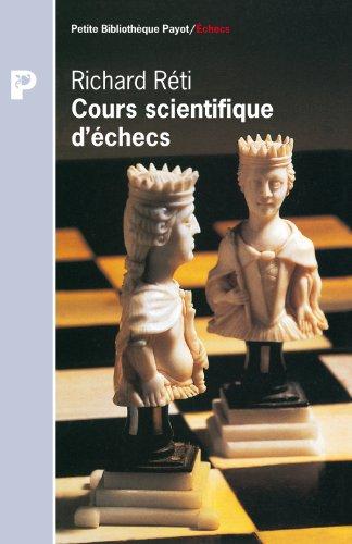 Cours scientifique d'échecs par Richard Réti