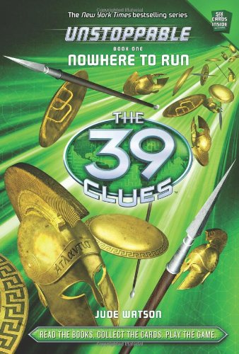 Nowhere to Run (The 39 Clues: Unstoppable)