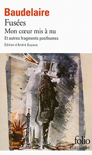 Fusées - Mon cœur mis à nu et autres fragments posthumes: Et autres fragments posthumes