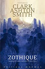 Intégrale Clark Ashton Smith - Zothique de Clark Ashton Smith