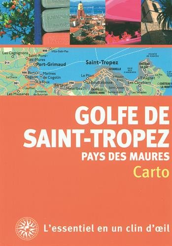 Golfe de Saint-Tropez et pays des Maures par Virginia Rigot-Müller