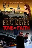 Tomb of Faith (A Gabriel De Sade Thriller Book 4)