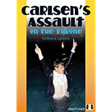 Carlsen's Assault on the Throne by Vassilios Kotronias (2014-04-01)