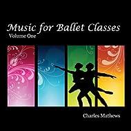 Music for Ballet Class, Vol. 1