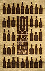 101 Whiskies to Try Before You Die by Ian Buxton (2016-11-24)