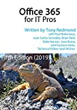 Office 365 for IT Pros - The Only Constantly Updated book about Microsoft's Cloud Service: Fifth Edition (English Edition)
