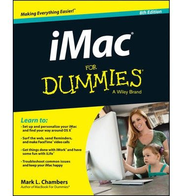 [(iMac For Dummies)] [ By (author) Mark L. Chambers ] [May, 2014]