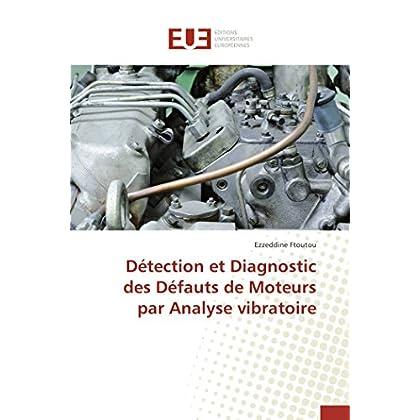 Détection et diagnostic des défauts de moteurs par analyse vibratoire