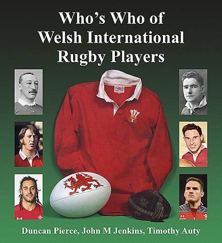 Who's Who of Welsh International Rugby Players por Duncan Pierce