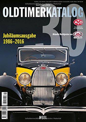 Oldtimer Katalog Nr. 30: Europas größter Marktführer - Jubiläumsausgabe 30 Jahre