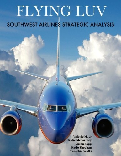 flying-luv-southwest-airlines-strategic-analysis-by-valerie-mayr-2014-04-08