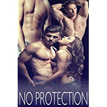 NO PROTECTION (Forbidden Erotic Taboo Collection) (English Edition)