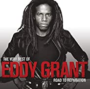 The Very Best Of Eddy Grant: Road to Reparation