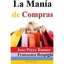 La Manía de Compras (Spanish Edition)