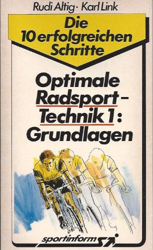 Optimale Radsport-Technik 1: Grundlagen