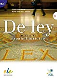 De ley: Manual de español jurídico / Kursbuch mit Audio-CD