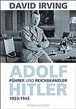 Führer und Reichskanzler - David Irving