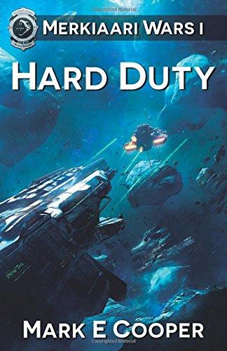 Hard Duty: Merkiaari Wars: Volume 1