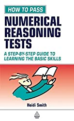 How to Pass Numerical Reasoning Tests: A Step-by-step Guide to Learning the Basic Skills