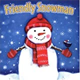 Friendly Snowman by Catherine Shoolbred (2003-09-15)