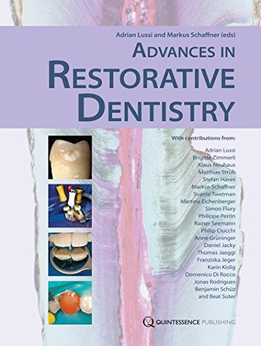 Advances in Restorative Dentistry by Adrian Lussi (1-Sep-2012) Hardcover